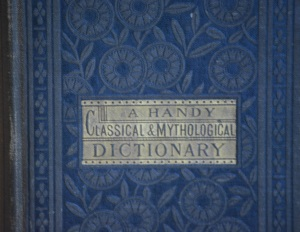 A Handy Classical and Mythological Dictionary