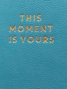 moment is your notebook
